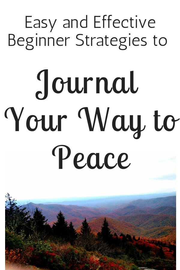 easy journaling tips for peace with mountains in background