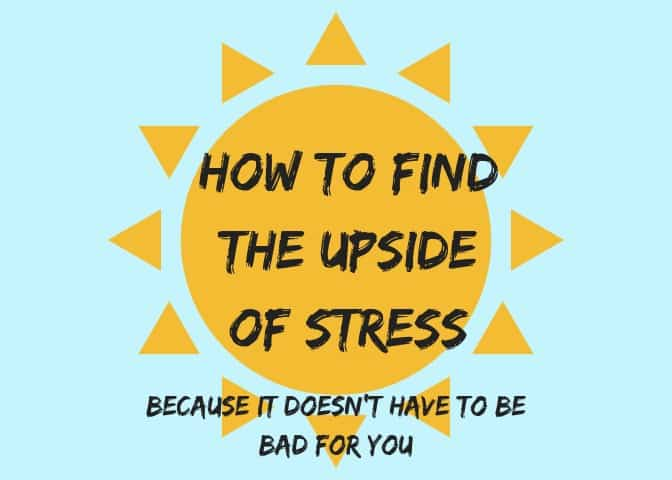 Actually, Sometimes Stress is Good For You