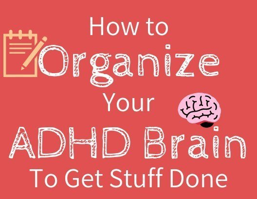 organize ADHD woman