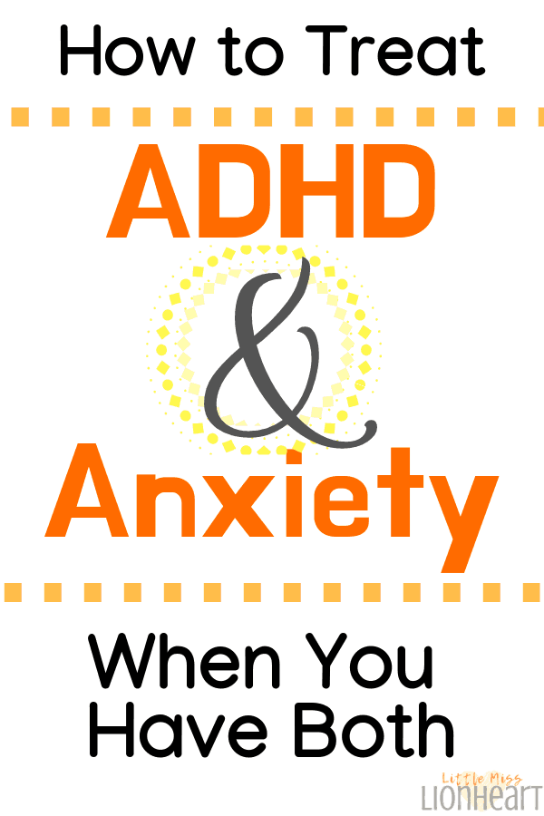 Treating ADHD and Anxiety
