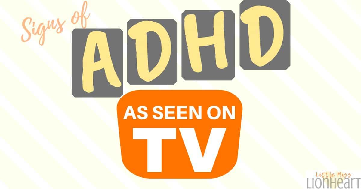 Signs of ADHD (As Seen on TV)
