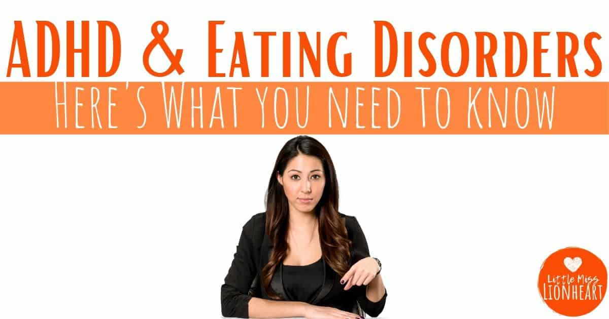 ADHD & eating disorders: What You Need to Know