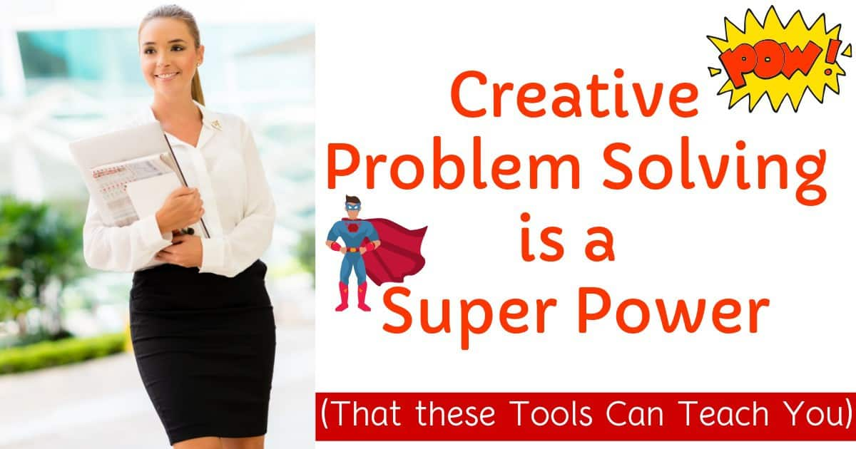 How to Be a Better Problem Solver: Tools to Succeed