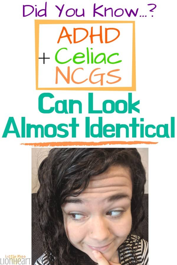 ADHD Celiac Non Celiac Gluten Sensitivity look alike