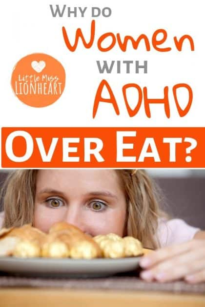 ADHD and overeating go hand in hand and here are 5 reasons why. If you're an ADHD woman trying to eat healthy and struggling to get there, you need to read this! ADHD adults struggle due to these 5 things and knowledge is power!