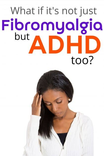 Fibro fog is a b*tch, but what if it's more than that? What if it's ADHD, too? Researchers say everyone with fibromyalgia should be screened for adult ADHD. Find out why.#fibromyalgia #ADHD #AdultADHD #ADHDwomen