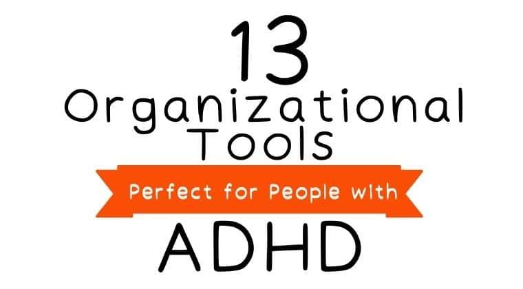 Organizational tools for ADHD