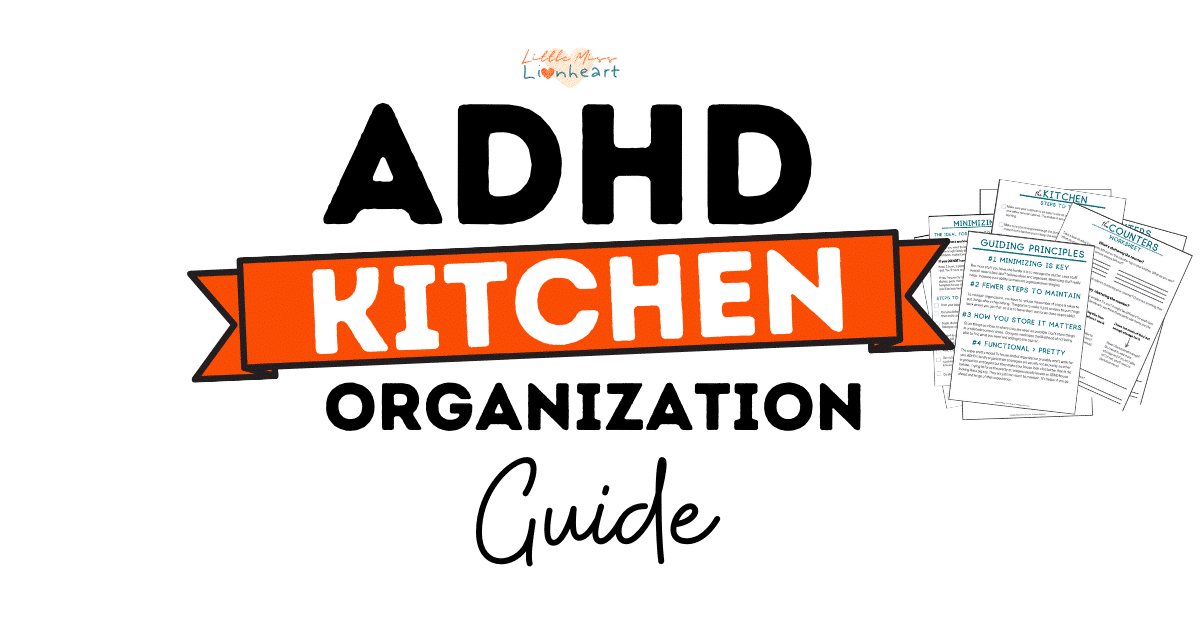 The ADHD Kitchen Organization Guide